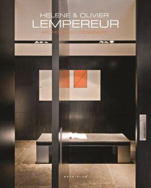 Helene & Olivier Lempereur: New Works: Architects/Designers New Works