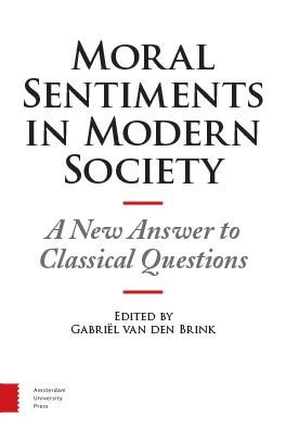 Moral Sentiments in Modern Society: A New Answer to Classical Questions
