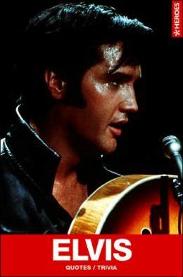 Heroes: Elvis Presley