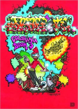 Graffiti Coloring Book 3: International Styles: International Styles
