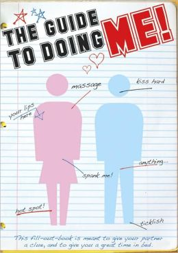The Guide to Doing Me: And Doing Me Right