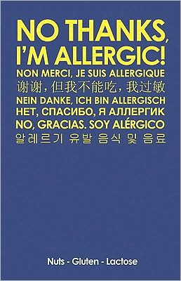 No Thanks, I'm Allergic.