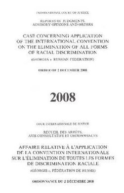 Reports of Judgements, Advisory Opinions and Orders: Case Concerning Application of the International Convention on the Elimination of all forms of Radical Discrimination (Georgia v. Russian Federation) Order of 2 December 2008