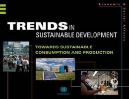 Trends in Sustainable Development: Sustainable Consumption and Production