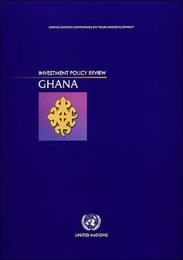 Investment Policy Review Ghana
