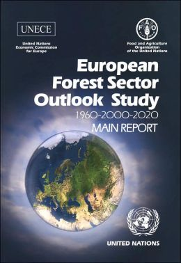 European Forest Sector Outlook Study 1960-2000-2020: Main Report