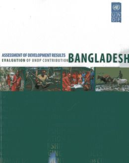 Assessment of Development Results: Bangladesh