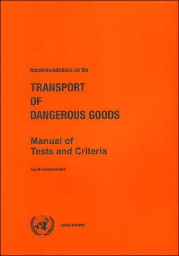 Recommendations on the Transport of Dangerous Goods Manual of Tests and Criteria