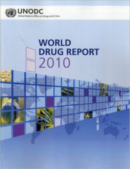 World Drug Report 2010
