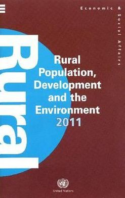 Rural Population, Development and the Environment 2011 (Wall Chart)