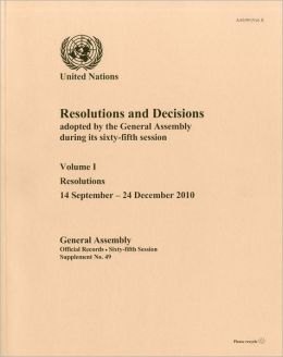 Resolutions and Decisions Adopted By the General Assembly During Its Sixty-fifth Session: Resolutions, 14 September - 24 December 2010