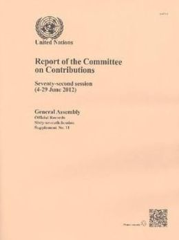 Report of the Committee on Contributions: Seventy-Second Session (4-29 June 2012)