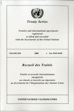 TREATY SERIES 2525 I: Nos.45103-45109