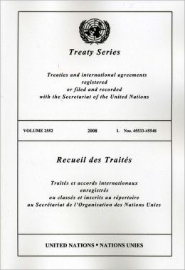Treaty Series 2552 I: Nos. 45533-45548