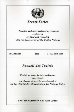 Treaty Series 2553 I: Nos. 45549-45557