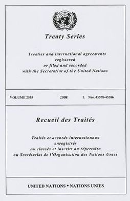 Treaty Series 2555 2008 I: Nos. 45578-45586