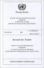 Treaty Series 2432 2007 I: Nos.43874-43875