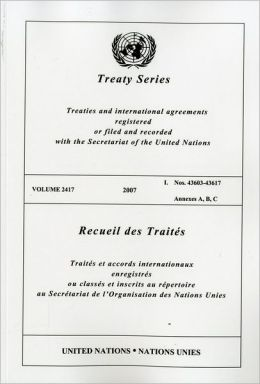 Treaty Series 2417 2007 I: Nos.43603-43617