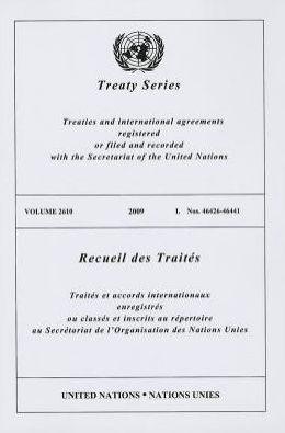 Treaty Series 2610 2009 I: Nos. 46426-46441