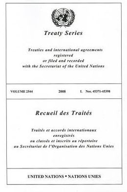 Treaty Series 2544: 2008 I Nos. 45371-45398