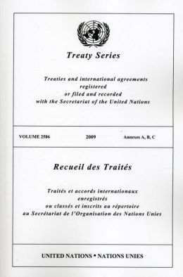 Treaty Series 2586: Annexes A, B, C