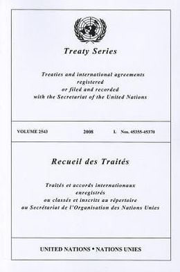 Treaty Series 2543 2008 I: Nos. 45355-45370