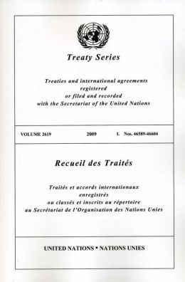 Treaty Series 2619 2009 I: Nos. 46589-46604