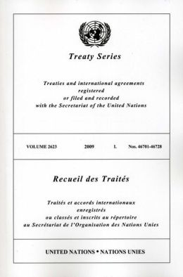 Treaty Series 2623 2009 I: Nos. 46701-46728