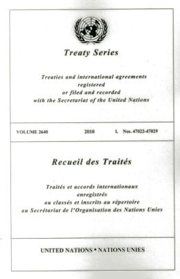 Treaty Series 2640 2010 I: Nos. 47022-47029