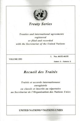 Treaty Series 2593 I: 46152-46155 Annex A