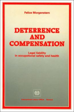 Deterrence and Compensation: Legal Liability in Occupational Safety and Health