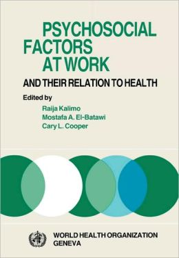 Psychosocial Factors at Work and Their Relation to Health