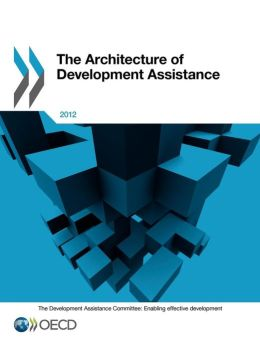 The Architecture of Development Assistance