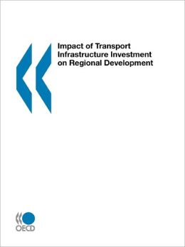 Impact of Transport Infrastructure on Regional Development
