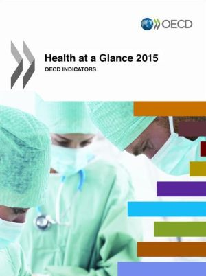 Health at a Glance 2015: OECD Indicators