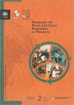 Guielines for Social Life Cycle Assessment of Products