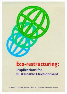 Eco-Restructuring: Implications for Sustainable Development