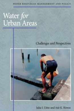 Water for Urban Areas: Challenges and Perspectives
