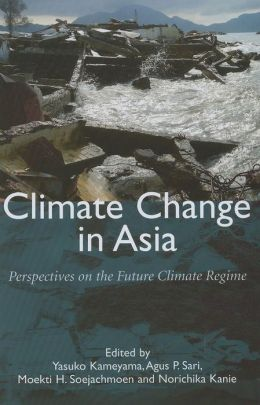Climate Change in Asia: Perspectives on the Future Climate Regime