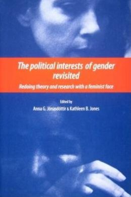 The Political Interests of Gender Revisited: Redoing Theory and Research with a Feminist Face