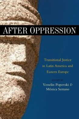 After Oppression: Tradional Justice in Latin America and Eastern Europe