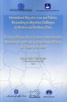 International Migration Law and Policies: Responding to Migration Challenges in Western and Northern Africa