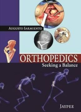 Orthopedics: Seeking a Balance