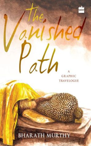 The Vanished Path: A Graphic Travelogue