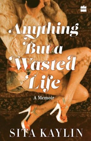 Book Anything But a Wasted Life