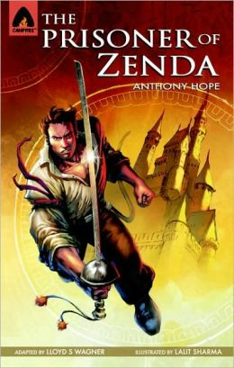The Prisoner of Zenda: Campfire Graphic Novel