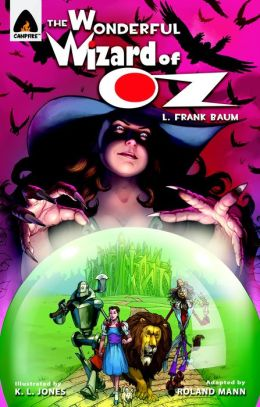 The Wonderful Wizard of Oz: Campfire Graphic Novel