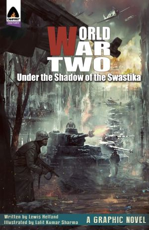 World War Two: Under the Shadow of the Swastika
