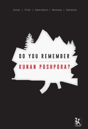 Book Do you Remember Kunan Poshpora?: The Story of a Mass Rape
