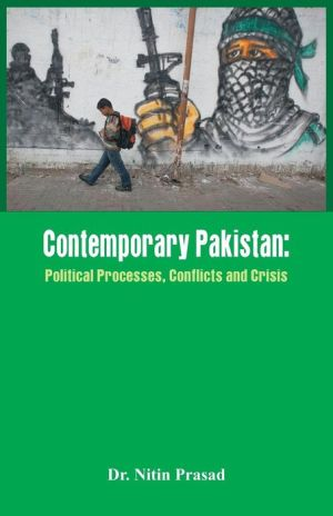 Contemporary Pakistan: Political System, Military and Changing Scenario